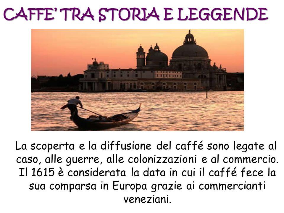 CAFFE' TRA STORIA E LEGGENDE