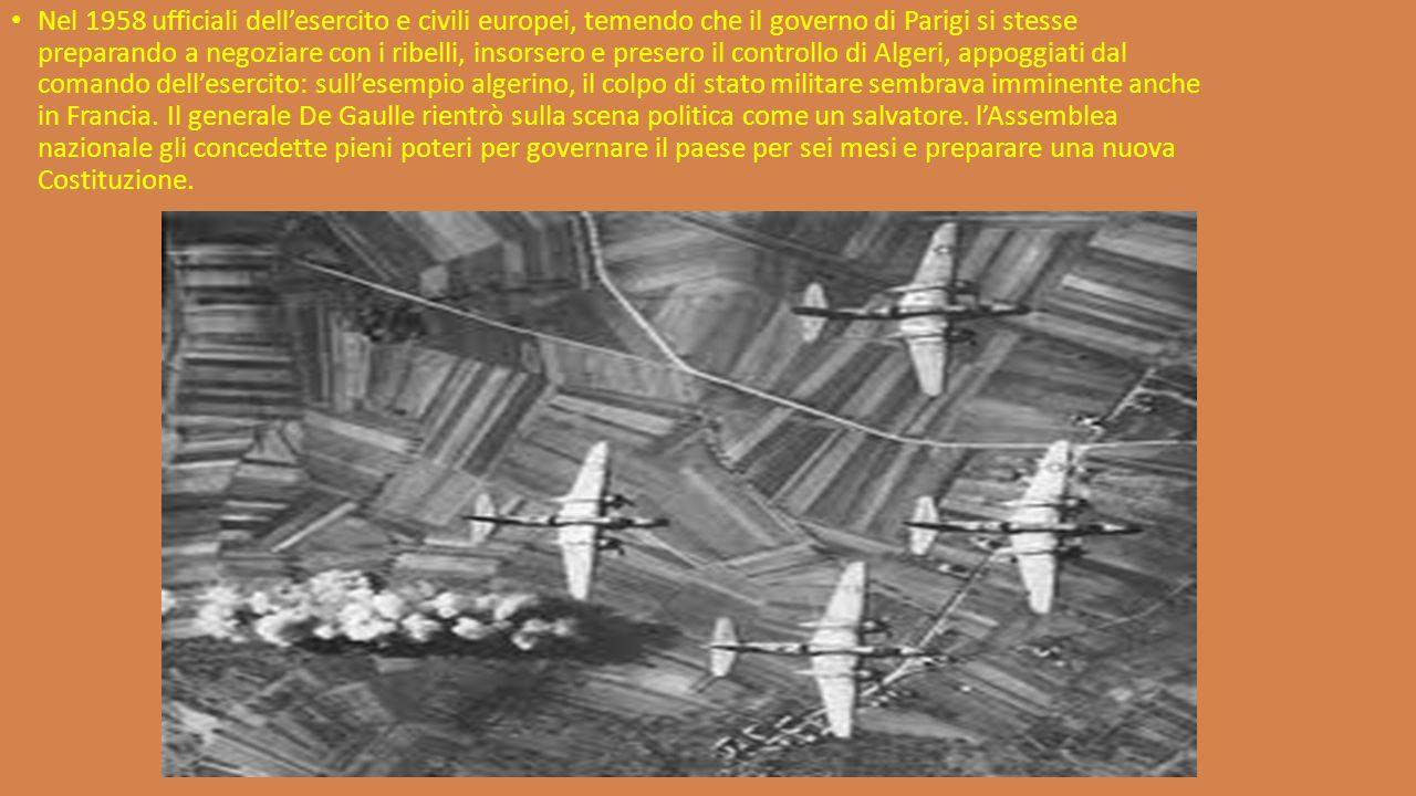 Nel 1958 ufficiali dell'esercito e civili europei, temendo che il governo di Parigi si stesse preparando a negoziare con i ribelli, insorsero e presero il controllo di Algeri, appoggiati dal comando dell'esercito: sull'esempio algerino, il colpo di stato militare sembrava imminente anche in Francia.
