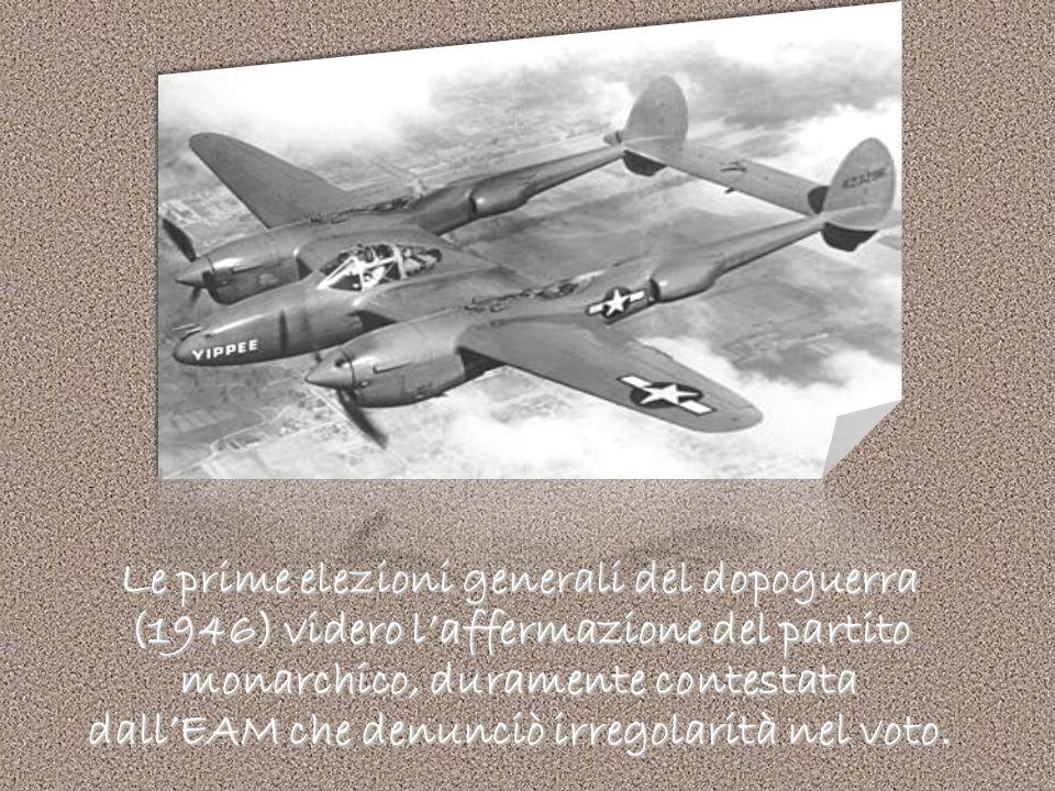 Le prime elezioni generali del dopoguerra (1946) videro l'affermazione del partito monarchico, duramente contestata dall'EAM che denunciò irregolarità nel voto.