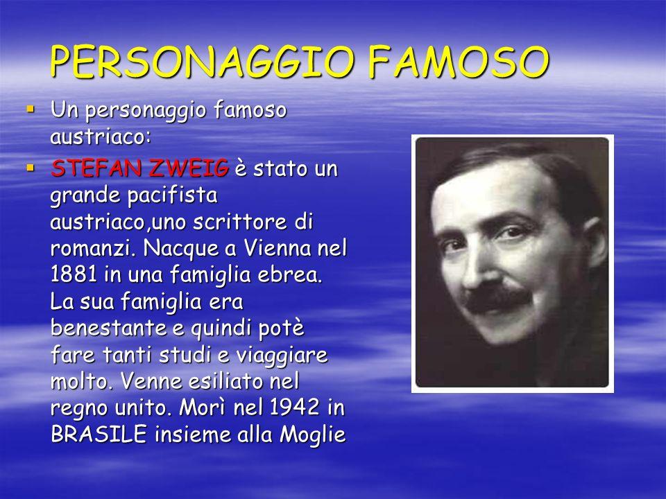 PERSONAGGIO FAMOSO Un personaggio famoso austriaco: