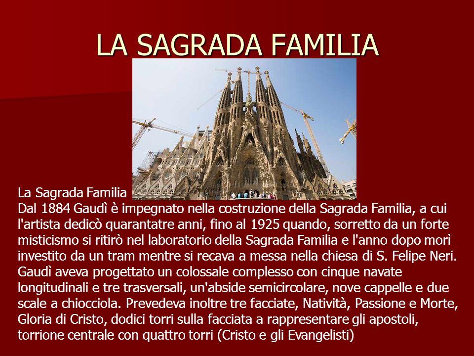 LA SAGRADA FAMILIA La Sagrada Familia