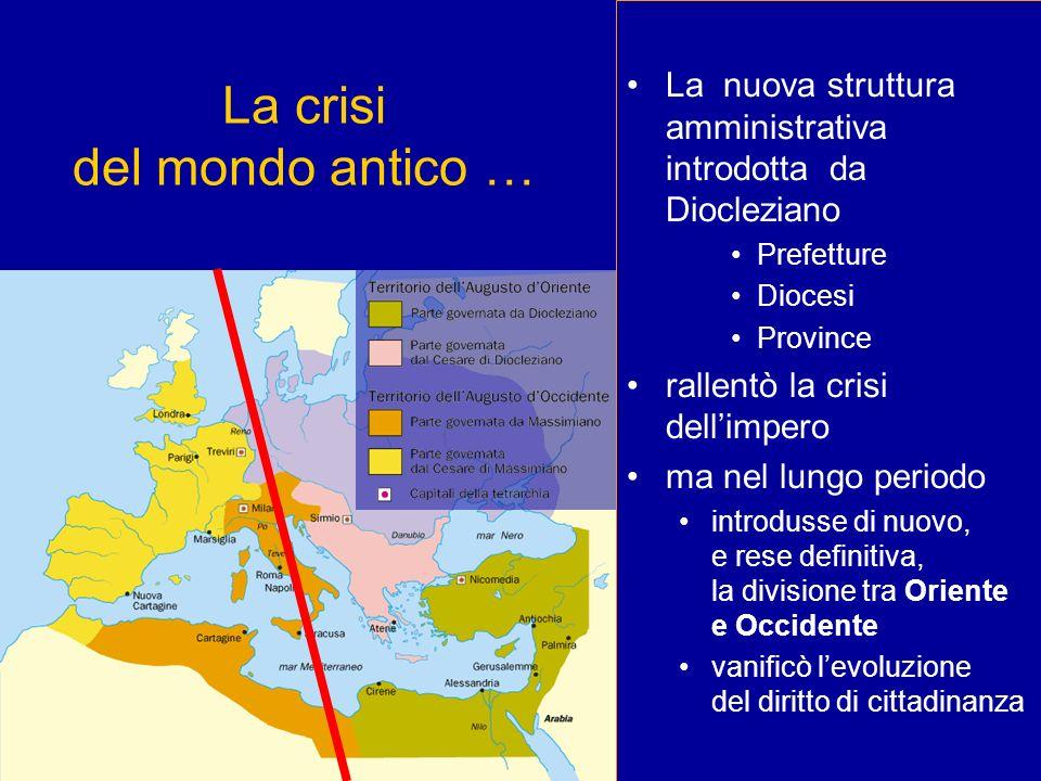 La crisi del mondo antico …