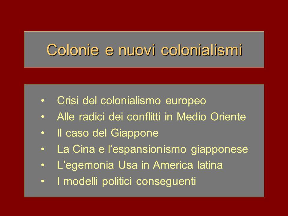 Colonie e nuovi colonialismi