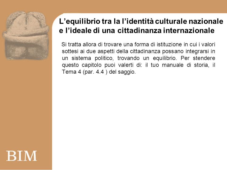 L'equilibrio tra la l'identità culturale nazionale e l'ideale di una cittadinanza internazionale