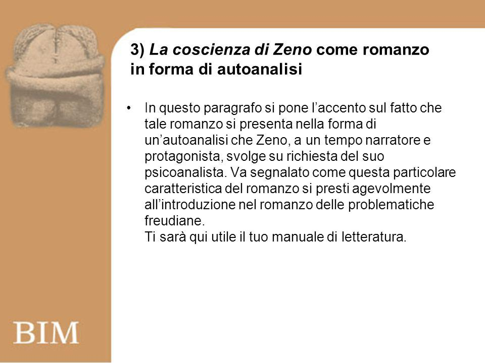 3) La coscienza di Zeno come romanzo in forma di autoanalisi