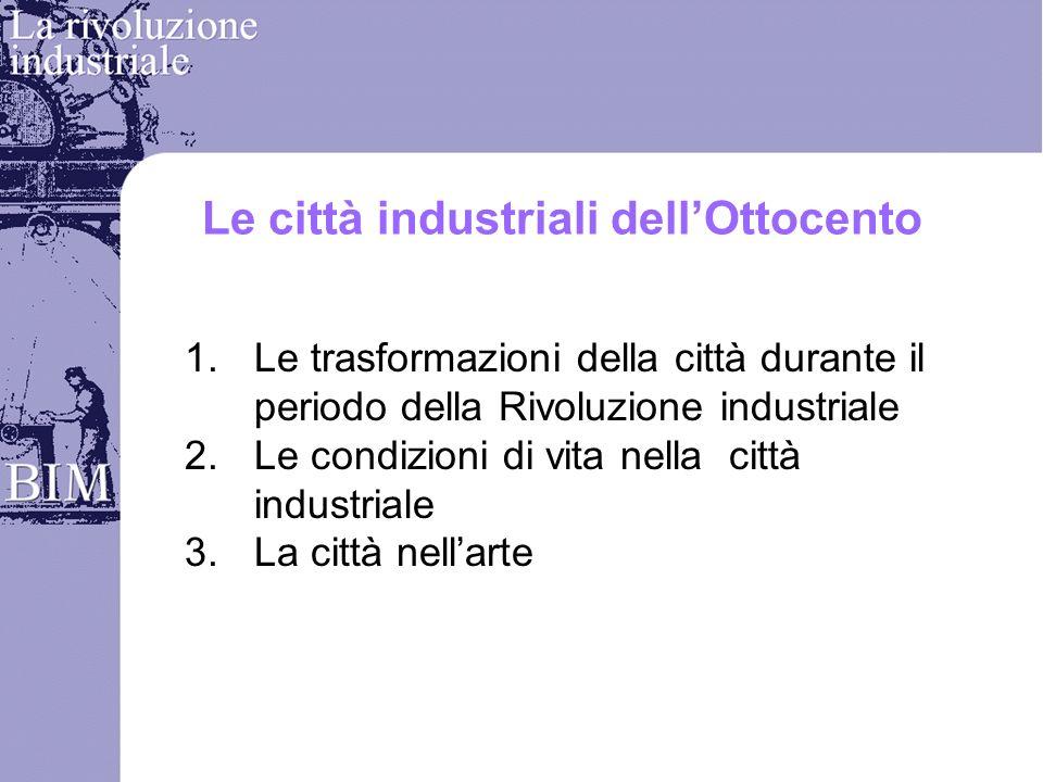 Le città industriali dell'Ottocento