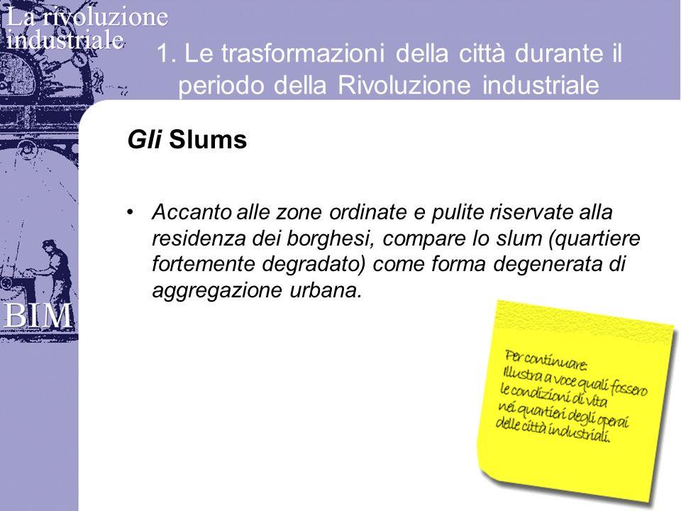 1. Le trasformazioni della città durante il periodo della Rivoluzione industriale