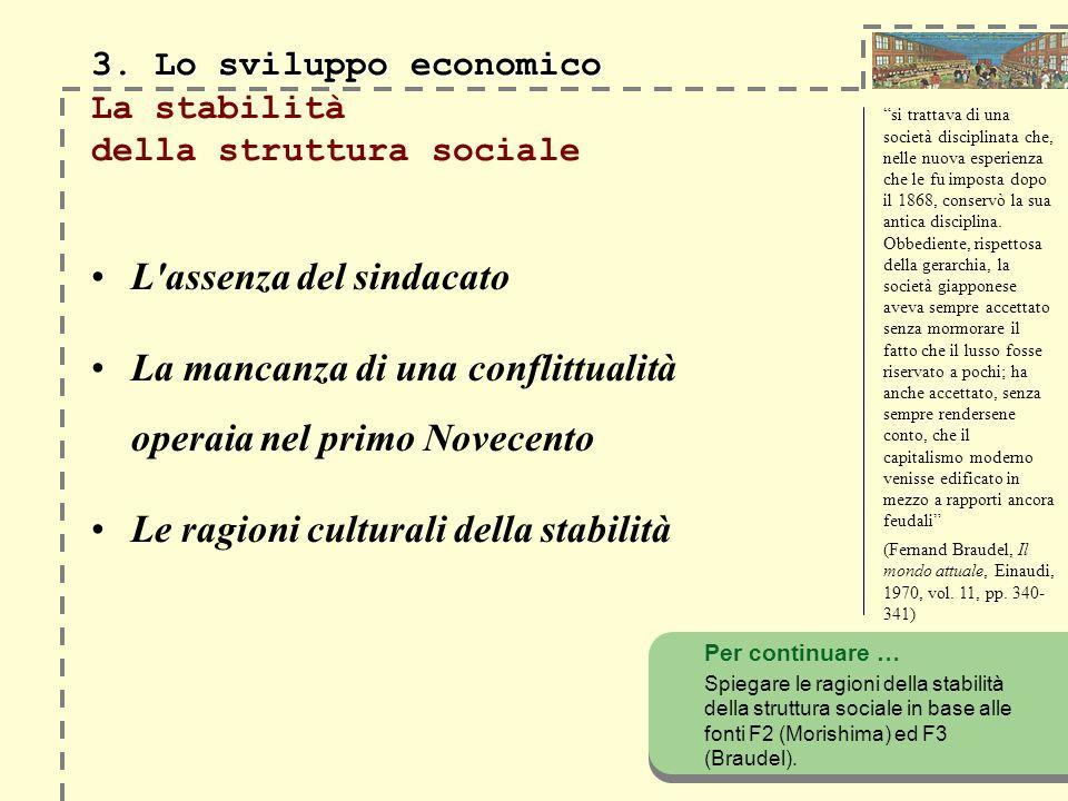 3. Lo sviluppo economico La stabilità della struttura sociale