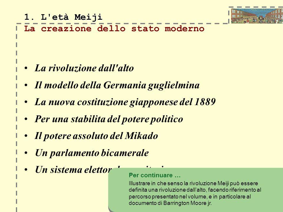 1. L età Meiji La creazione dello stato moderno