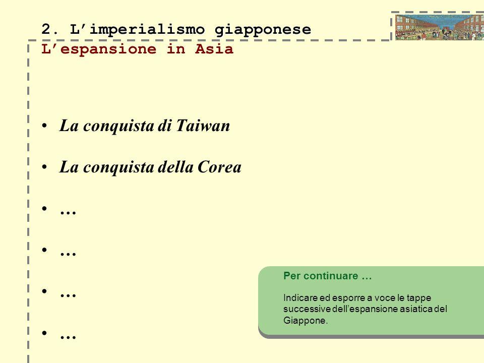 2. L'imperialismo giapponese L'espansione in Asia