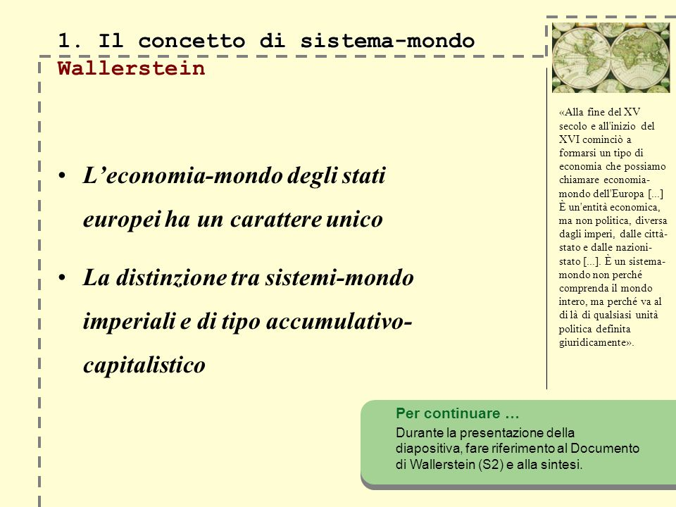 1. Il concetto di sistema-mondo Wallerstein