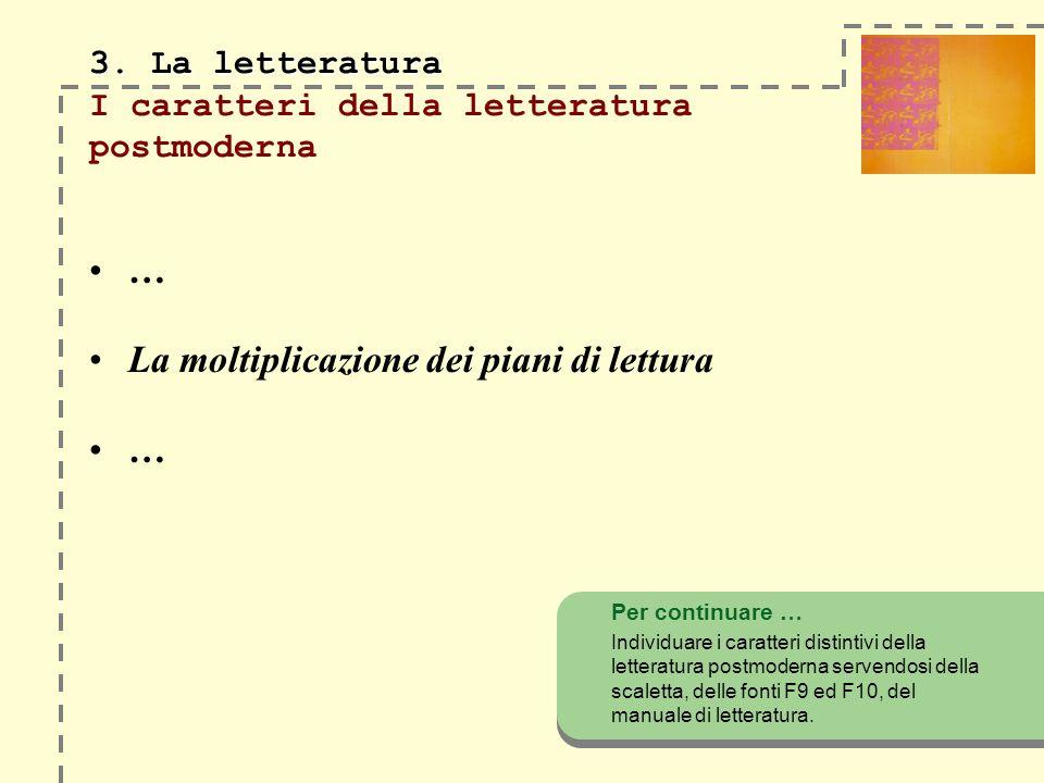 3. La letteratura I caratteri della letteratura postmoderna
