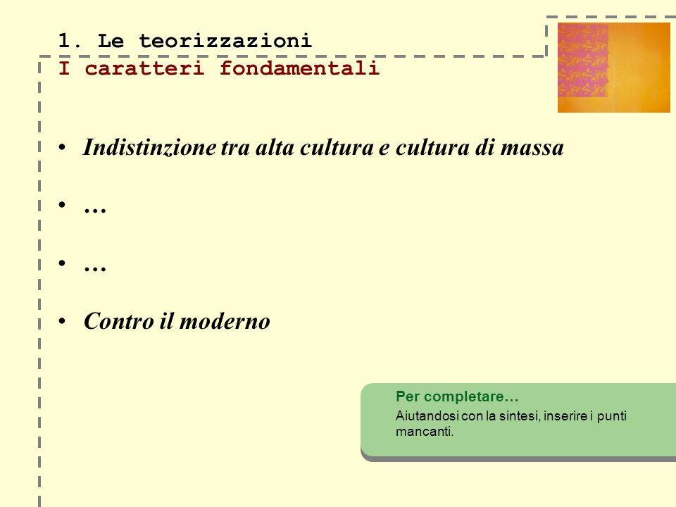 1. Le teorizzazioni I caratteri fondamentali