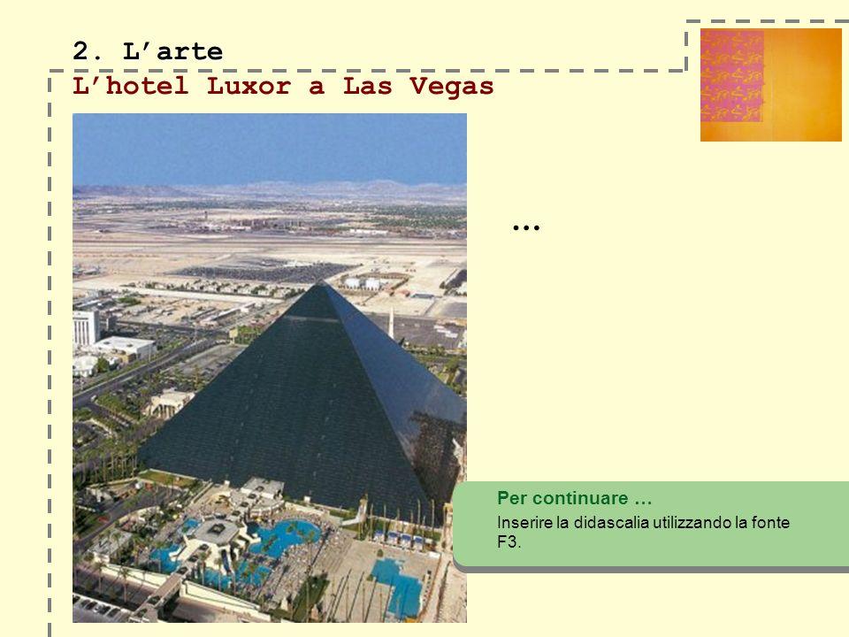 2. L'arte L'hotel Luxor a Las Vegas