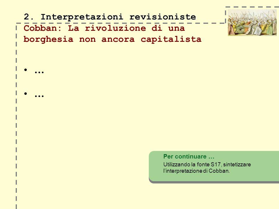 2. Interpretazioni revisioniste Cobban: La rivoluzione di una borghesia non ancora capitalista