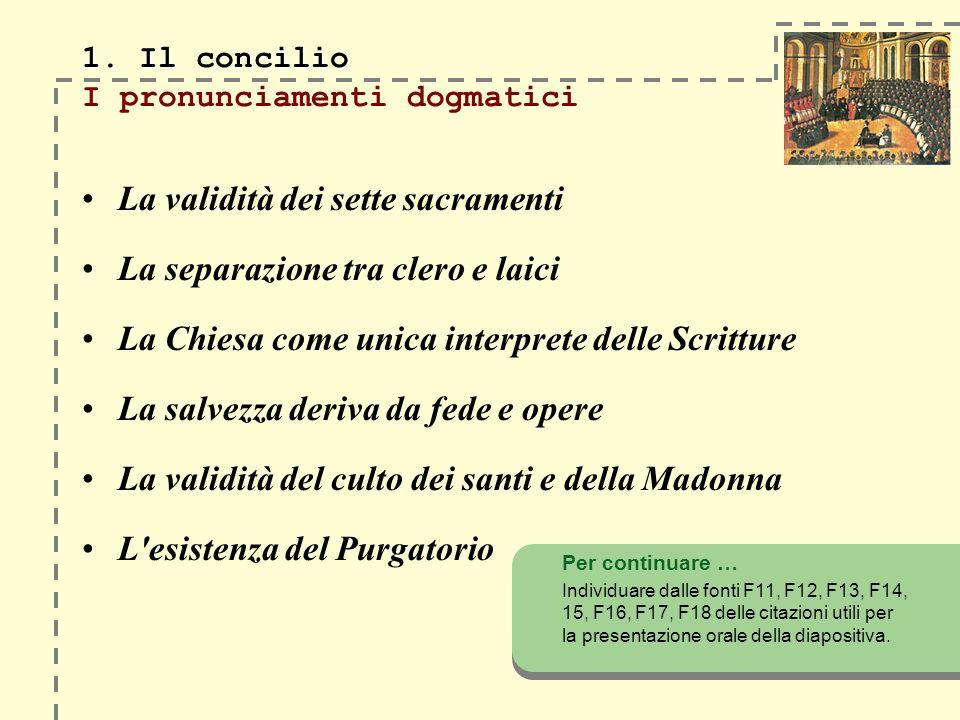 1. Il concilio I pronunciamenti dogmatici