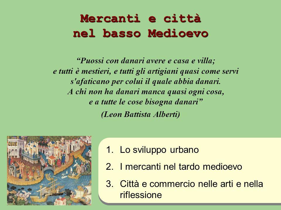 Mercanti e città nel basso Medioevo