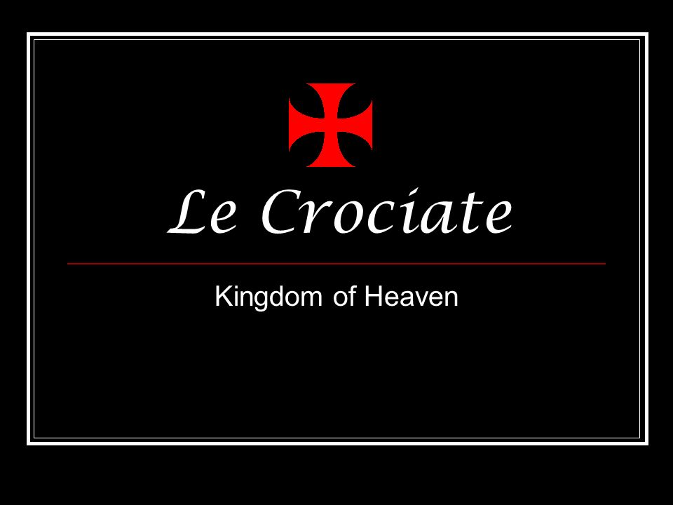 Le Crociate Kingdom of Heaven
