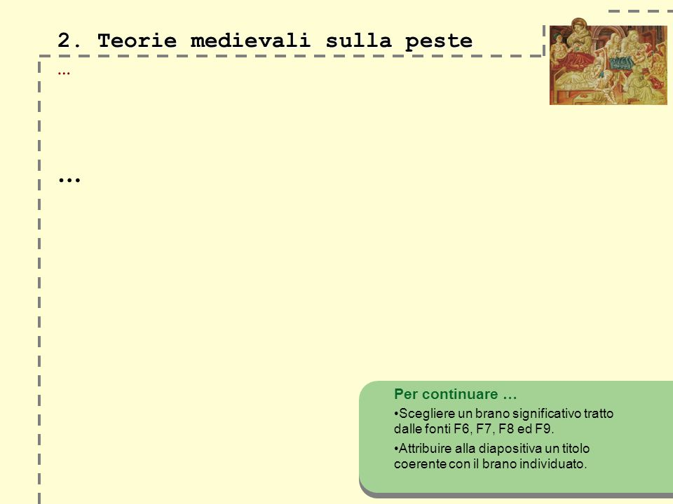 2. Teorie medievali sulla peste …