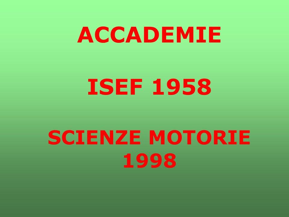 ACCADEMIE ISEF 1958 SCIENZE MOTORIE 1998