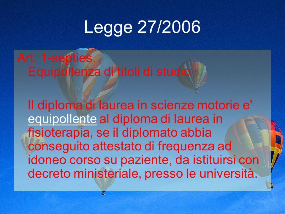 Legge 27/2006 Art. 1-septies. Equipollenza di titoli di studio