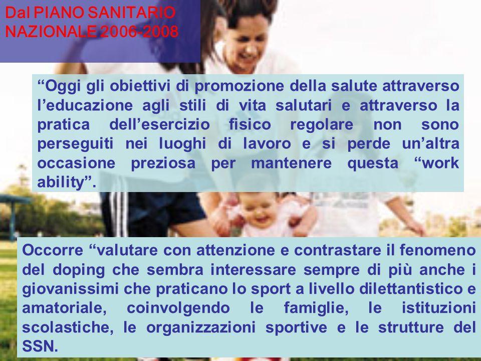 Dal PIANO SANITARIO NAZIONALE 2006-2008