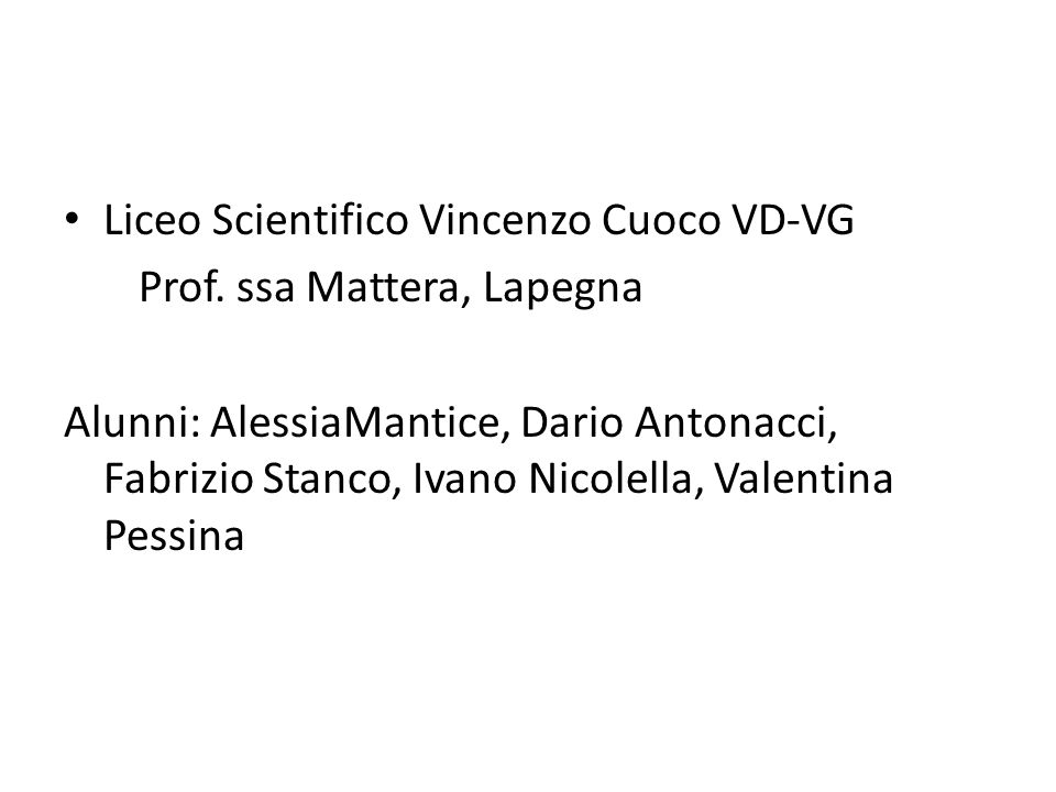 Liceo Scientifico Vincenzo Cuoco VD-VG