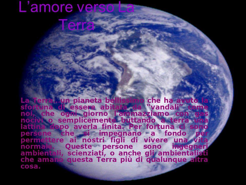L'amore verso La Terra