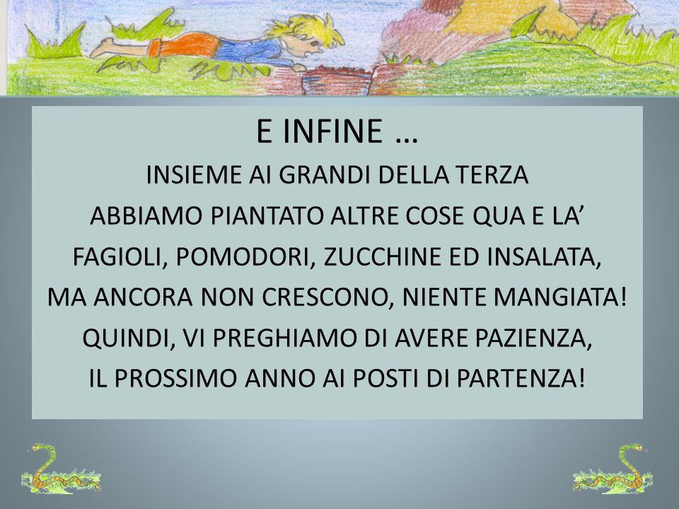 E INFINE …