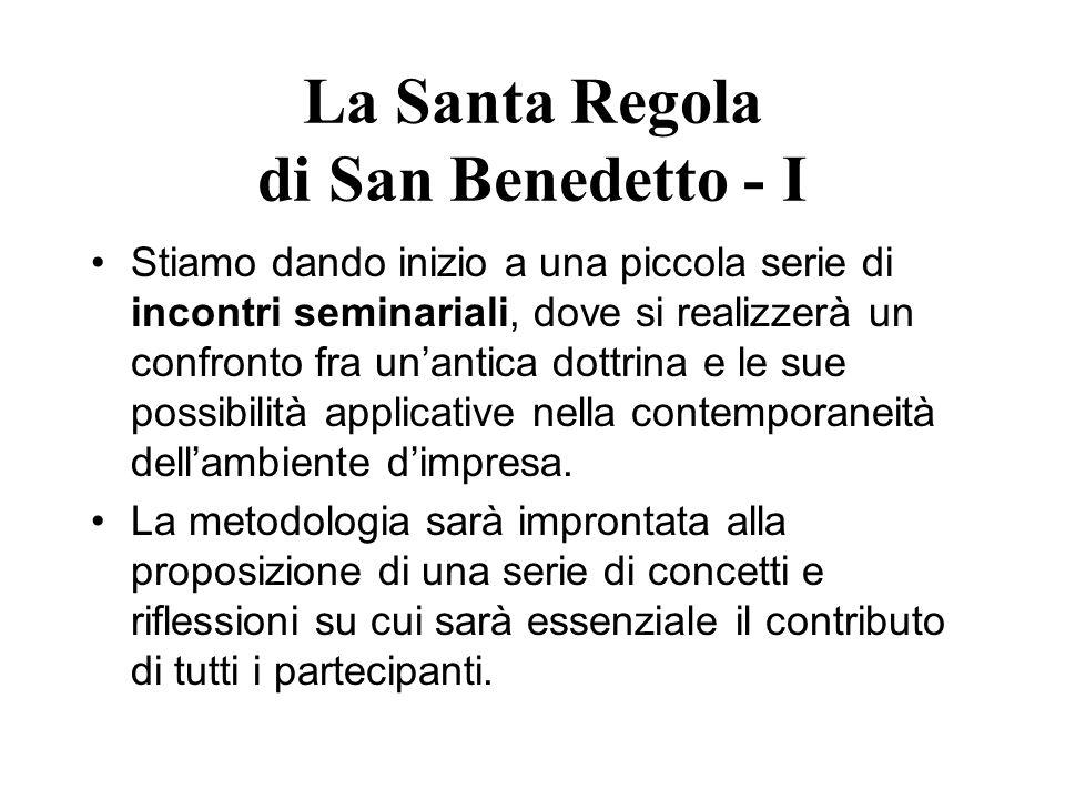 La Santa Regola di San Benedetto - I