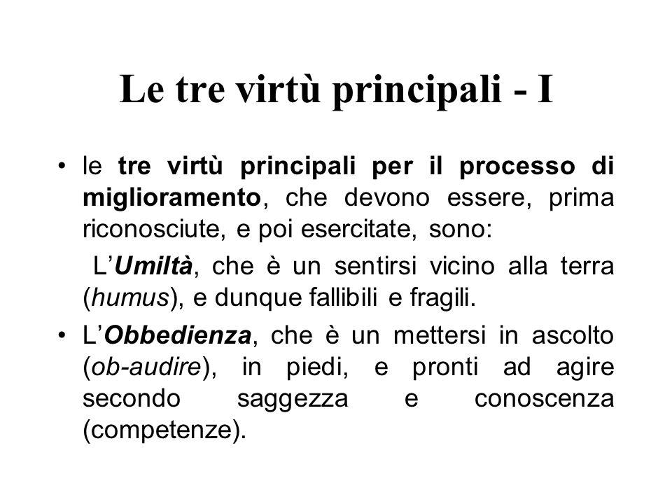 Le tre virtù principali - I