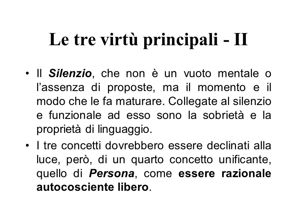 Le tre virtù principali - II
