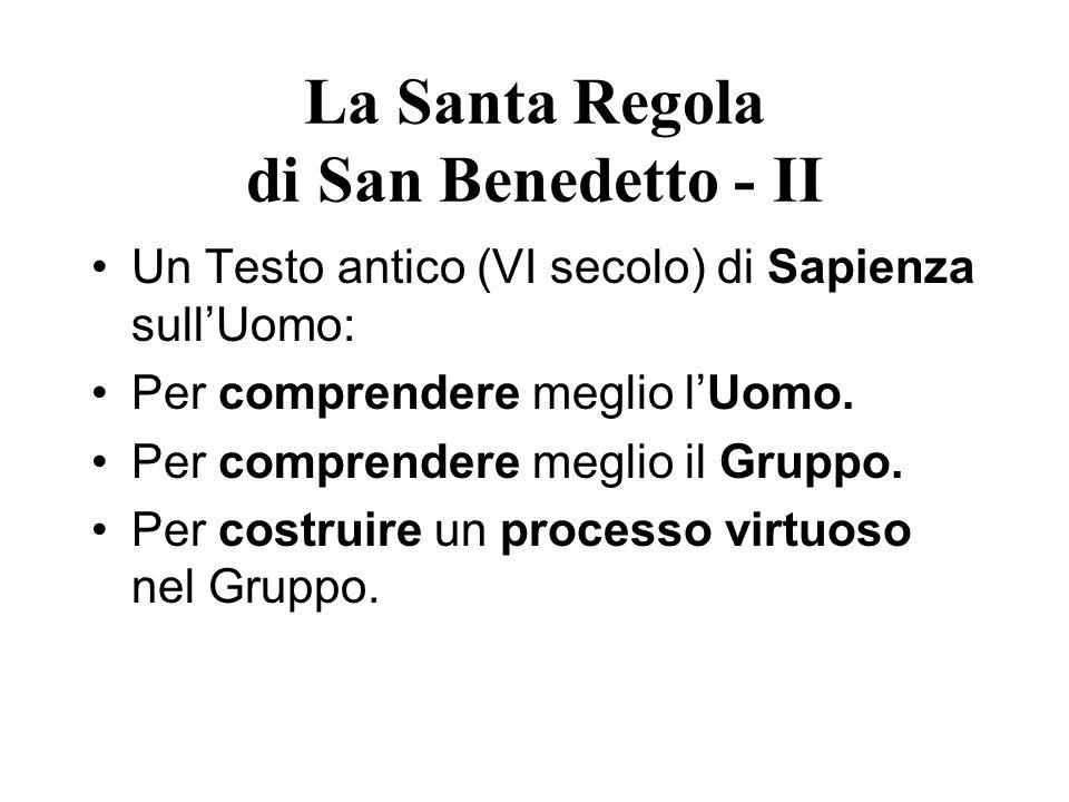 La Santa Regola di San Benedetto - II