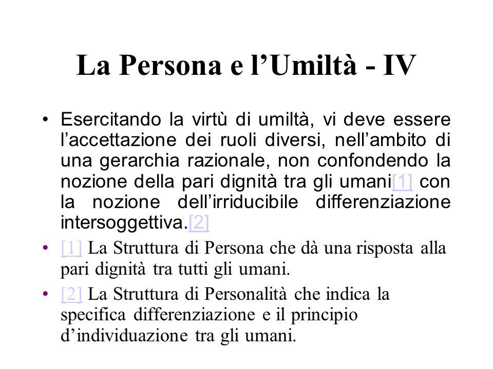 La Persona e l'Umiltà - IV