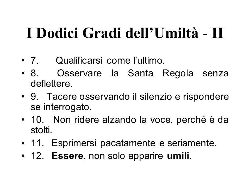 I Dodici Gradi dell'Umiltà - II