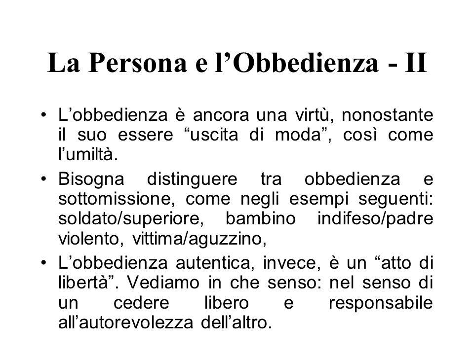 La Persona e l'Obbedienza - II