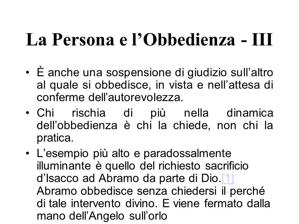 La Persona e l'Obbedienza - III