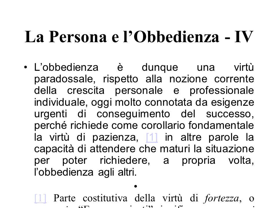 La Persona e l'Obbedienza - IV