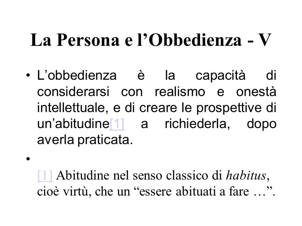 La Persona e l'Obbedienza - V