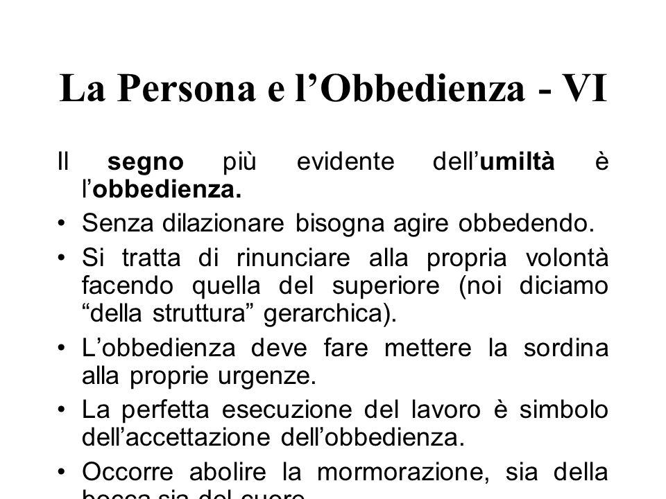 La Persona e l'Obbedienza - VI