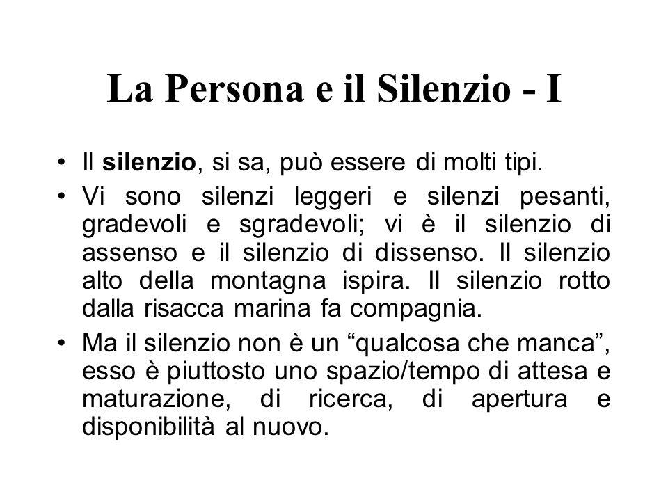 La Persona e il Silenzio - I