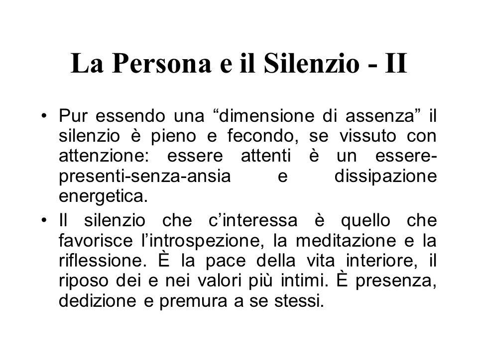 La Persona e il Silenzio - II