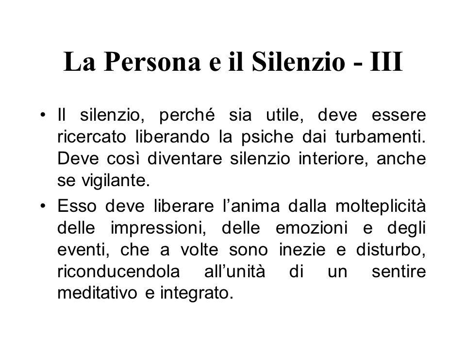 La Persona e il Silenzio - III