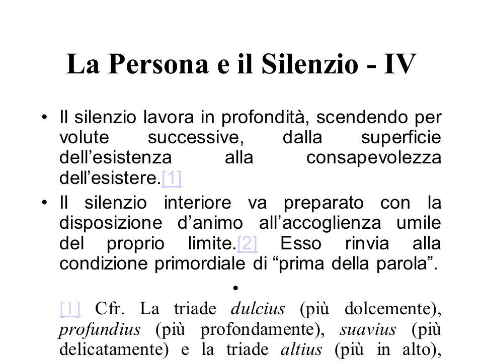 La Persona e il Silenzio - IV
