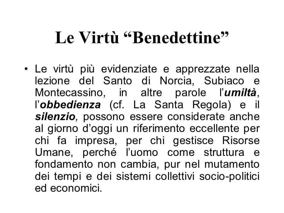 Le Virtù Benedettine