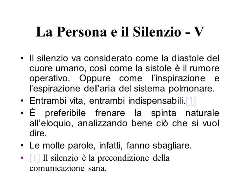 La Persona e il Silenzio - V