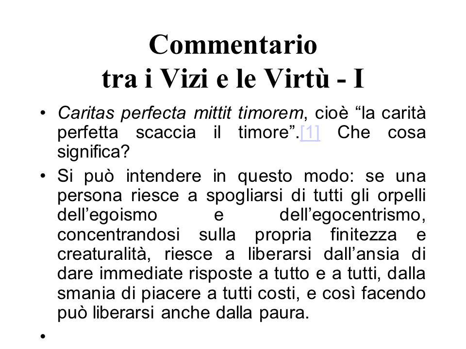 Commentario tra i Vizi e le Virtù - I