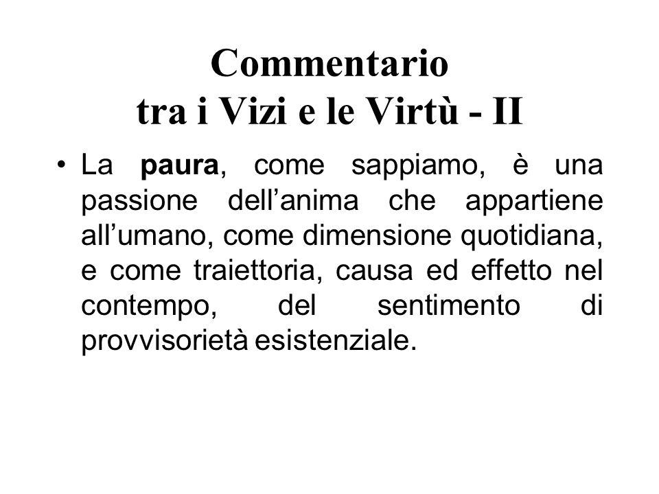 Commentario tra i Vizi e le Virtù - II