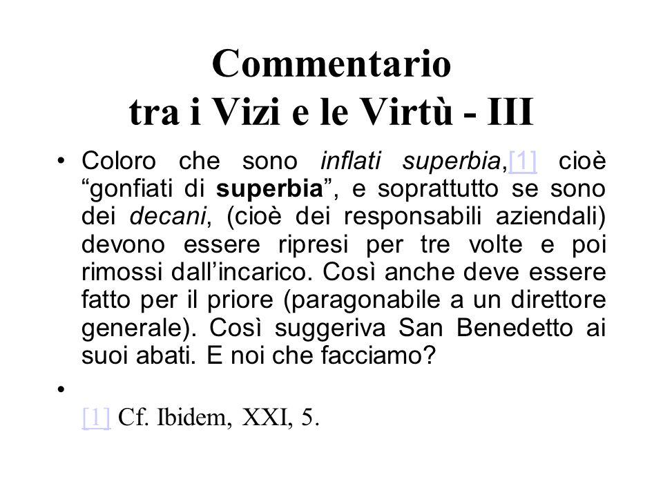 Commentario tra i Vizi e le Virtù - III