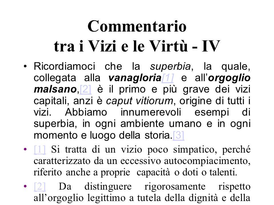Commentario tra i Vizi e le Virtù - IV